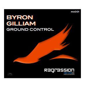 BYRON GILLIAM - GROUND CONTROL