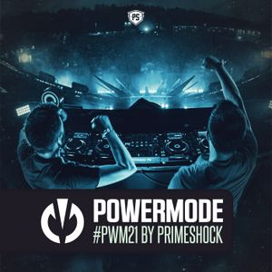 #PWM21 | Powermode - Presented by Primeshock