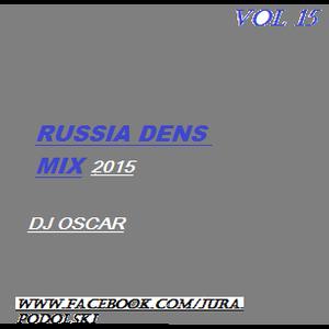 dj oscar russia dance mix 2015 vol 15