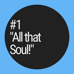 Hip Drop Radio Show #1 - All that Soul!