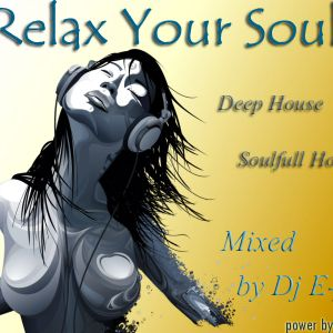 Relax Your Soul_[15.10.2011]_Mixed by Dj E-fin