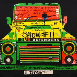 Dub Defenders Radio Show 11