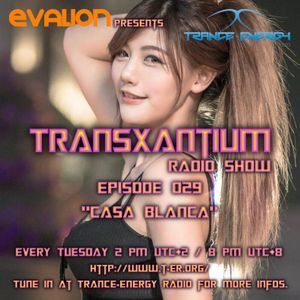 Evalion Presents TransXantium Episode 029 (Trance-Energy Radio)