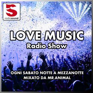 "Mr.Animal from Radio Sound Pres. ""Love Music"" - 28/11/2015"