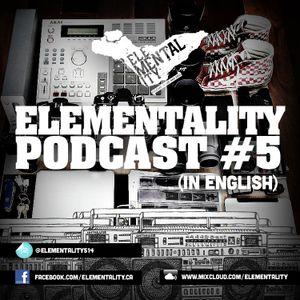 Elementality Podcast #5 (English)