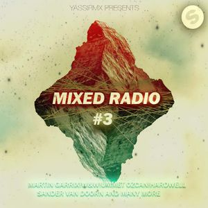 This is Mixed Radio #003 By Yassir MX