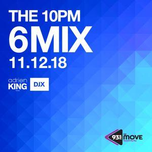 DJX - 93.5 THE MOVE - 10PM 6 MIX - NOV 12, 2018