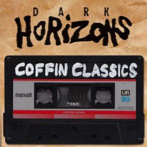 Dark Horizons Radio - 7/2/15 (Coffin Classics Show)