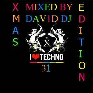 I LOVE TECHNO VOL. 31 XMAS EDITION MIXED BY DAV1D DJ