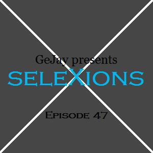 seleXions Episode 47