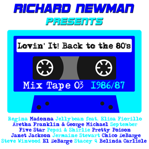 Lovin' It! Back to the 80's Mix Tape 03