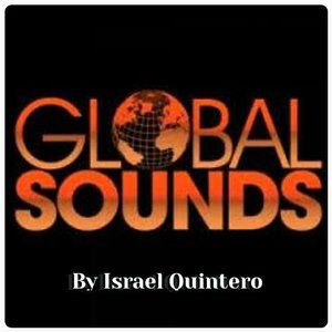 GLOBAL SOUNDS 016 BY ISRAEL QUINTERO