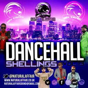 Dancehall Shelling's 13