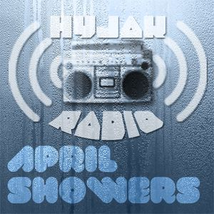 DJ Hyjak - April Showers