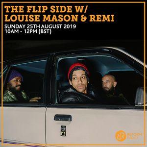 The Flip Side w/ Louise Mason & REMI 25th August 2019