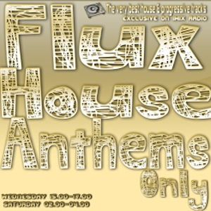 Flux House Anthems Only with Dimitri on 1mix radio 9-8-2017 for mixcloud