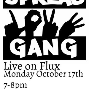 Flux with Spread Love Gang