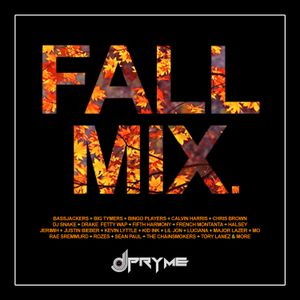 Fall Mix - Mixed by DJ PRYME