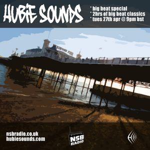 Hubie Sounds 012 - Big Beat Special - Part 1