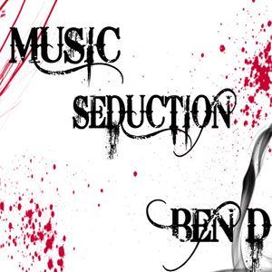 Ben D pres. Music Seduction 126