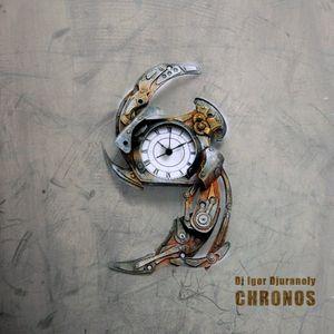 Dj Igor Djuranoly - Chronos