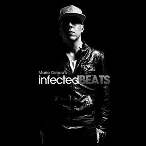 IBP095 - Mario Ochoa's Infected Beats Episode 095