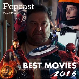 Movies of the Year, Best Television and Most Anticipated Movies of 2017 - Episode 055