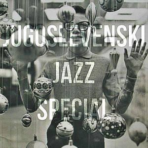 Nove Stare Godine (Jugoslovenski Jazz Special)