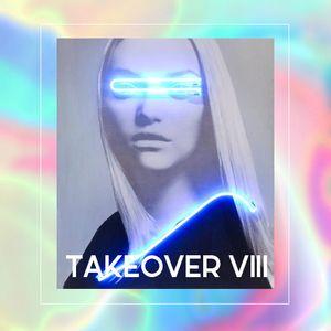 TAKEOVER VIII