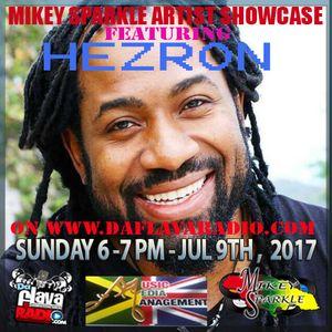 MIKEY SPARKLE ARTIST SHOWCASE WITH HEZRON