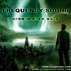 Frequency Sound by Chaco Dj CAP.013 (2012.12.27)