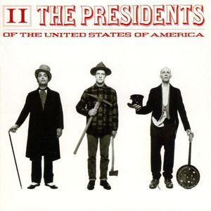 "The Presidents Of The United States Of America's ""II"""