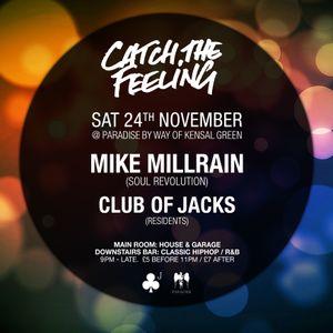 Mike Millrain (live DJ set) @ Catch the Feeling 24/10/18