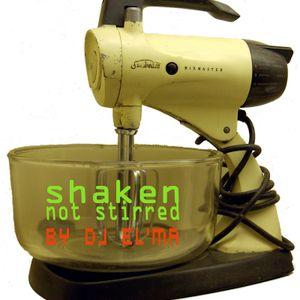 shaken, not stirred - live set by dj el'ma aka no pop