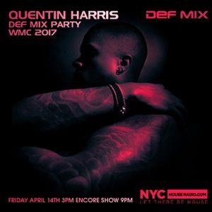 Quentin Harris Def Mix at Yuca WMC 2017