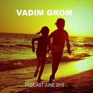 Vadim Grom Podcast June 2015