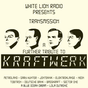 Transmission (A Further Tribute To Kraftwerk)