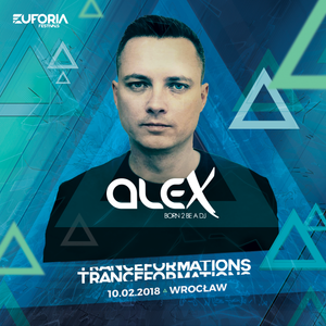 ALEX live at TRANCEFORMATIONS 2018 - EUFORIA FESTIVALS (2018-02-10)
