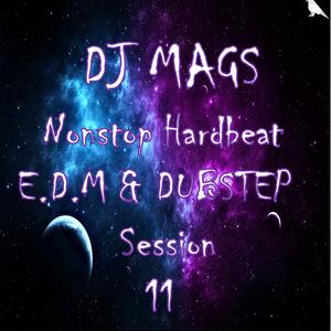 DJ Mags - Nonstop Hardbeat E.D.M & DUBSTEP session 011