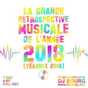 La Grande Rétrospective Musicale De l'Année MMXVIII (Yearmix 2018)