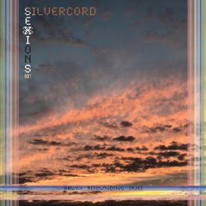 Silvercord 031 - Drum resounding skies