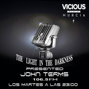 THE LIGHT IN THE DARKNESS PROGRAMA 1  PODCAST JOHN TERMS (SUMER SERIES VOL.2)