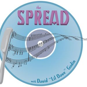 lil'Dave Godin presents : THE SPREAD Debut episode 05/11/11  PART 1