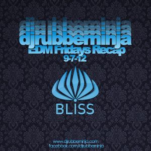 Club Bliss EDM Friday Recap - September 7th 2012