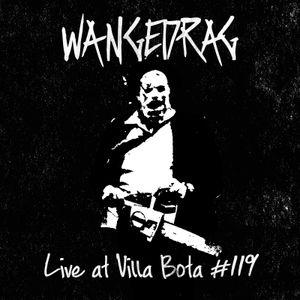 Wangedrag Live At Villa Bota #119