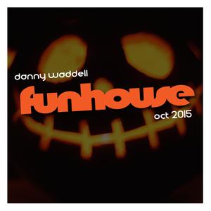 FUNHOUSE (October 2015)