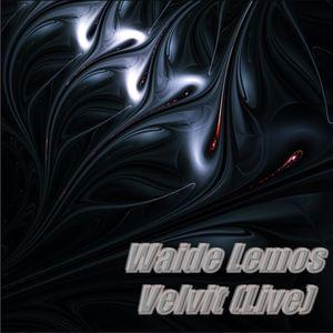 Waide Lemos - Velvit Live Set