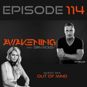 Awakening Episode 114 With guest mix from Out Of Mind
