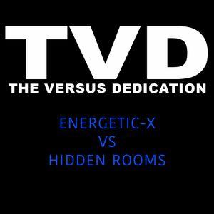 Energetic X vs Hidden rooms