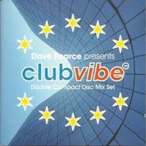 Club Vibe Mixed By  Dave Pearce